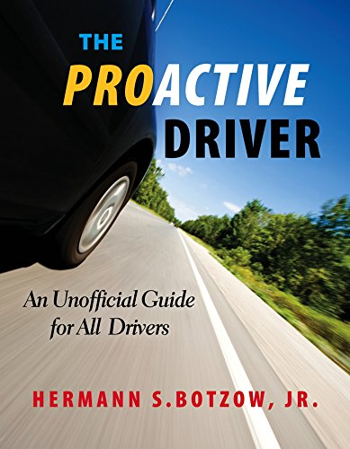 Proactive Driver An Unofficial Guide for All Drivers  2014 9781941934012 Front Cover