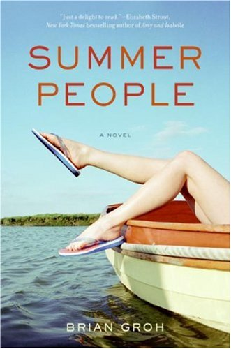 Summer People A Novel  2007 9780061210013 Front Cover