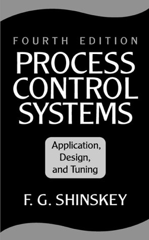 Process Control Systems Application, Design, and Tuning 4th 1996 edition cover