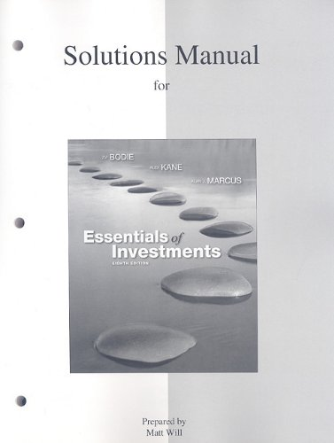 Solutions Manual to accompany Essentials of Investments   2010 9780077246013 Front Cover