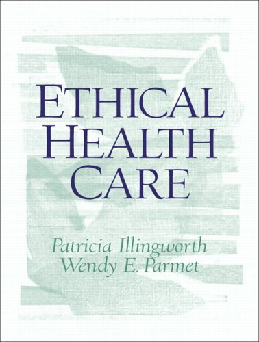 Ethical Health Care   2006 edition cover
