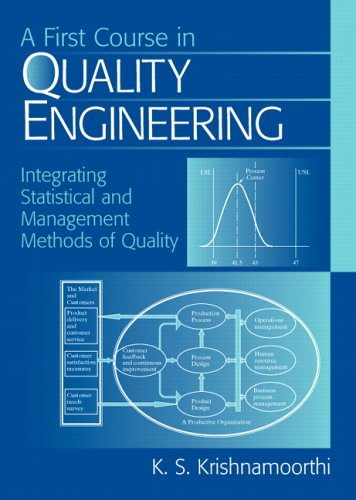 First Course in Quality Engineering Integrating Statistical and Management Methods of Quality  2006 edition cover