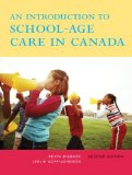 Introduction to School-Age Care in Canada  2nd 2010 9780132082013 Front Cover