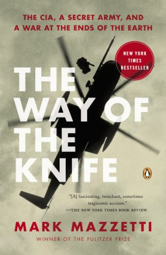 Way of the Knife The CIA, a Secret Army, and a War at the Ends of the Earth  2014 edition cover