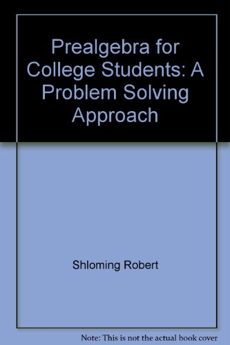 Prealgebra for College Students : A Problem Solving Approach 1st 9780155711013 Front Cover