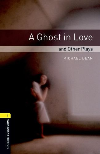 Ghost in Love and Other Plays  2nd 2008 edition cover