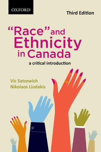 'Race' and Ethnicity in Canada A Critical Introduction 3rd 2013 9780195449013 Front Cover