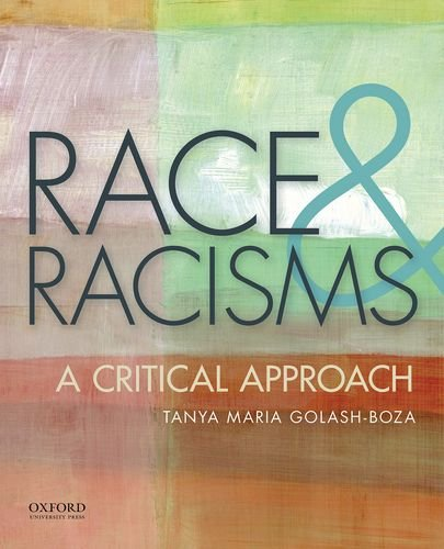 Race and Racisms A Critical Approach  2015 9780199920013 Front Cover