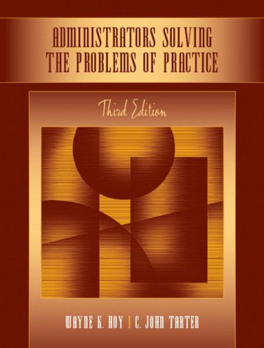 Administrators Solving the Problems of Practice Decision-Making Concepts, Cases, and Consequences 3rd 2008 edition cover