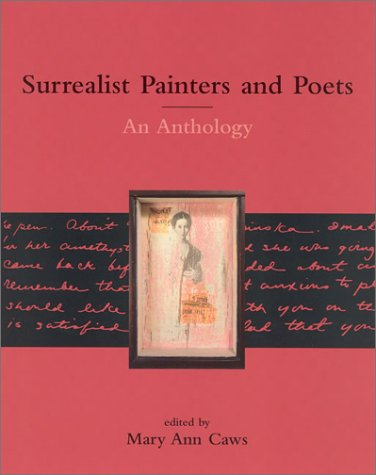 Surrealist Painters and Poets An Anthology  2002 edition cover