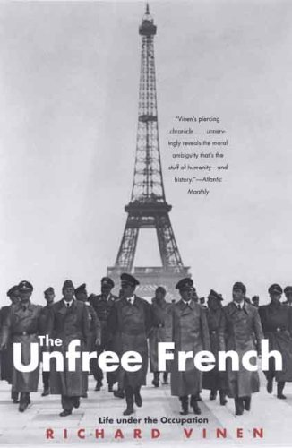 Unfree French Life under the Occupation N/A edition cover