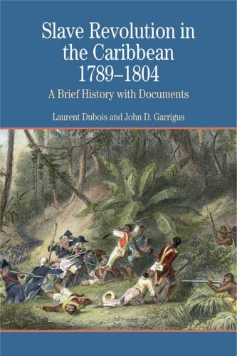 Slave Revolution in the Caribbean, 1789-1804 A Brief History with Documents  2006 edition cover