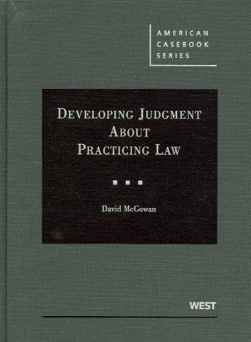 Developing Judgment about Practicing Law   2011 edition cover