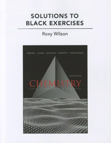 Solutions to Black Exercises for Chemistry The Central Science 12th 2012 (Revised) edition cover