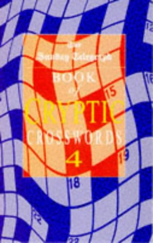The Sunday Telegraph Book of Cryptic Crosswords 4:   1997 edition cover