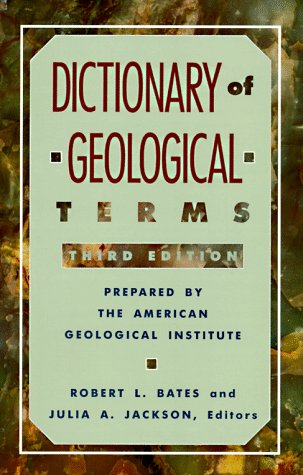 Dictionary of Geological Terms  3rd 1984 (Revised) edition cover