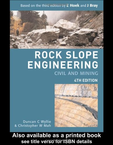 Rock Slope Engineering Civil and Mining 4th 2004 (Revised) edition cover