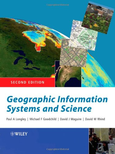 Geographic Information Systems and Science  2nd 2005 (Revised) 9780470870013 Front Cover