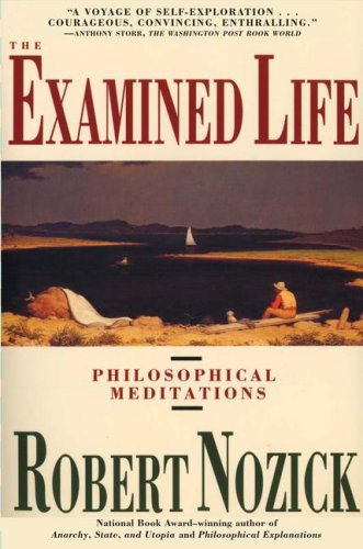 Examined Life Philosophical Meditations  1990 edition cover