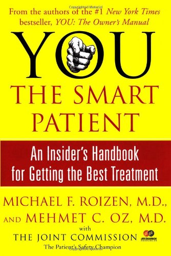 Smart Patient An Insider's Handbook for Getting the Best Treatment  2006 edition cover