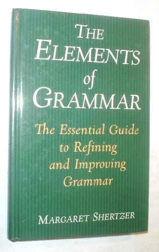 ELEMENTS OF GRAMMAR 1st 9780760726013 Front Cover