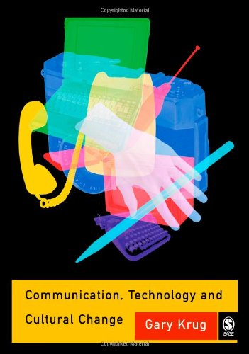 Communication, Technology and Cultural Change   2005 9780761972013 Front Cover