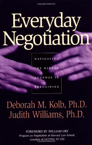 Everyday Negotiation Navigating the Hidden Agendas in Bargaining  2003 edition cover