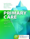 Primary Care Art and Science of Advanced Practice Nursing 4th 2015 (Revised) 9780803638013 Front Cover