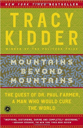 Mountains Beyond Mountains The Quest of Dr. Paul Farmer, a Man Who Would Cure the World N/A edition cover