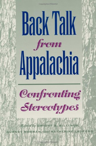 Back Talk from Appalachia Confronting Stereotypes  2001 (Reprint) edition cover