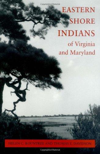 Eastern Shore Indians of Virginia and Maryland   1997 edition cover