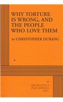 Why Torture Is Wrong, and the People Who Love Them   2011 edition cover