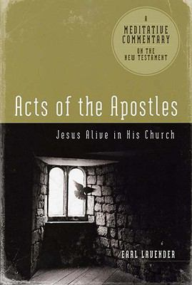 Acts of the Apostles Jesus Alive in His Church N/A edition cover