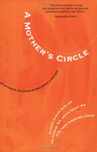 Mother's Circle - How Your Baby Changes, How Your Baby Changes You  2nd 1996 (Revised) 9780966689013 Front Cover