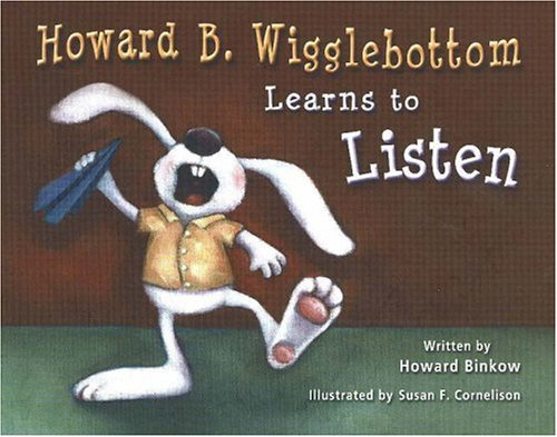 Howard B. Wigglebottom Learns to Listen   2005 edition cover