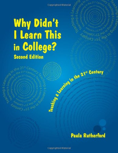 Why Didn't I Learn This in College? Second Edition 2nd (Revised) edition cover