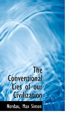 Conventional Lies of Our Civilization N/A 9781113536013 Front Cover
