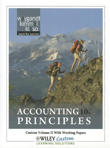 Accounting Principles 9E Volume 2 for Paradise Valley Community College  10th 2011 9781118106013 Front Cover