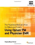 Paperless Medical Office for Billers and Coders Using Optimum PM and Physician EMR  2015 edition cover