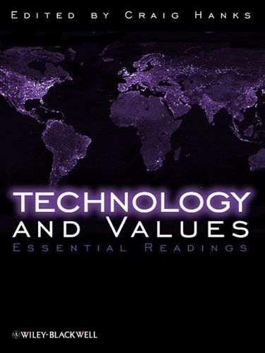Technology and Values Essential Readings  2008 edition cover