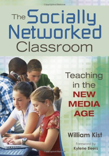 Socially Networked Classroom Teaching in the New Media Age  2010 edition cover
