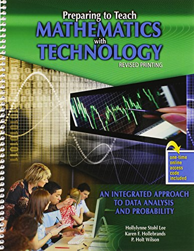 Preparing to Teach Mathematics with Technology An Integrated Approach to Data Analysis and Probability Revised edition cover