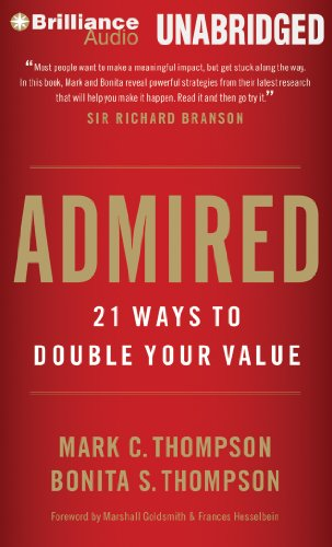 Admired: 21 Ways to Double Your Value  2013 edition cover