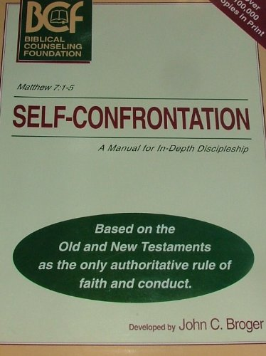 Self-Confrontation : Syllabus for Biblical Counseling Training Program, Course I 2nd (Revised) edition cover