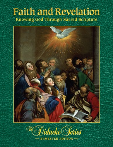 Faith and Revelation Knowing God Through Sacred Scripture  2009 edition cover