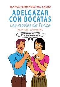 Adelgazar con bocatas/ Losing Weight Eating Sandwiches: Las Recetas De Terica/ Terica's Recipes  2007 edition cover