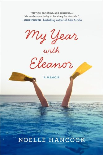 My Year with Eleanor A Memoir N/A edition cover