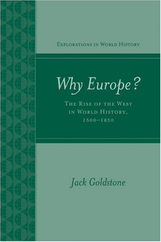 Why Europe? The Rise of the West in World History, 1500-1850  2009 9780072848014 Front Cover