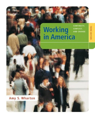 Working in America Continuity, Conflict, and Change 3rd 2006 edition cover