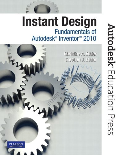 Instant Design Fundamentals of Autodesk Inventor 2010  2010 9780135068014 Front Cover